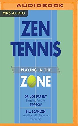 Zen Tennis: Playing in the Zone