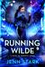 Running Wilde (Immortal Veg...