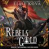 The Rebels of Gold (Loom Saga, #3)