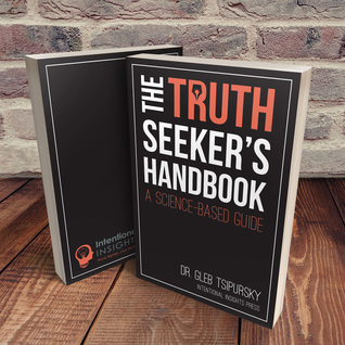 The Truth Seeker's Handbook: A Science-Based Guide