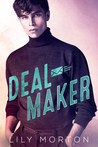Deal Maker by Lily Morton