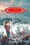 The Dancing Lady: The Ninth Day (The 12 Days of Christmas Mail-Order Brides, #9)