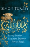 Caligula (The Damned Emperors #1)