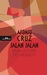 Jalan Jalan - Uma Leitura do Mundo by Afonso Cruz