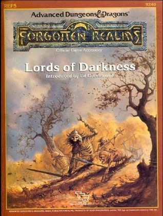 Lords of Darkness (Advanced Dungeons & Dragons/ Forgotten Realms Accessory REF5, 9240)
