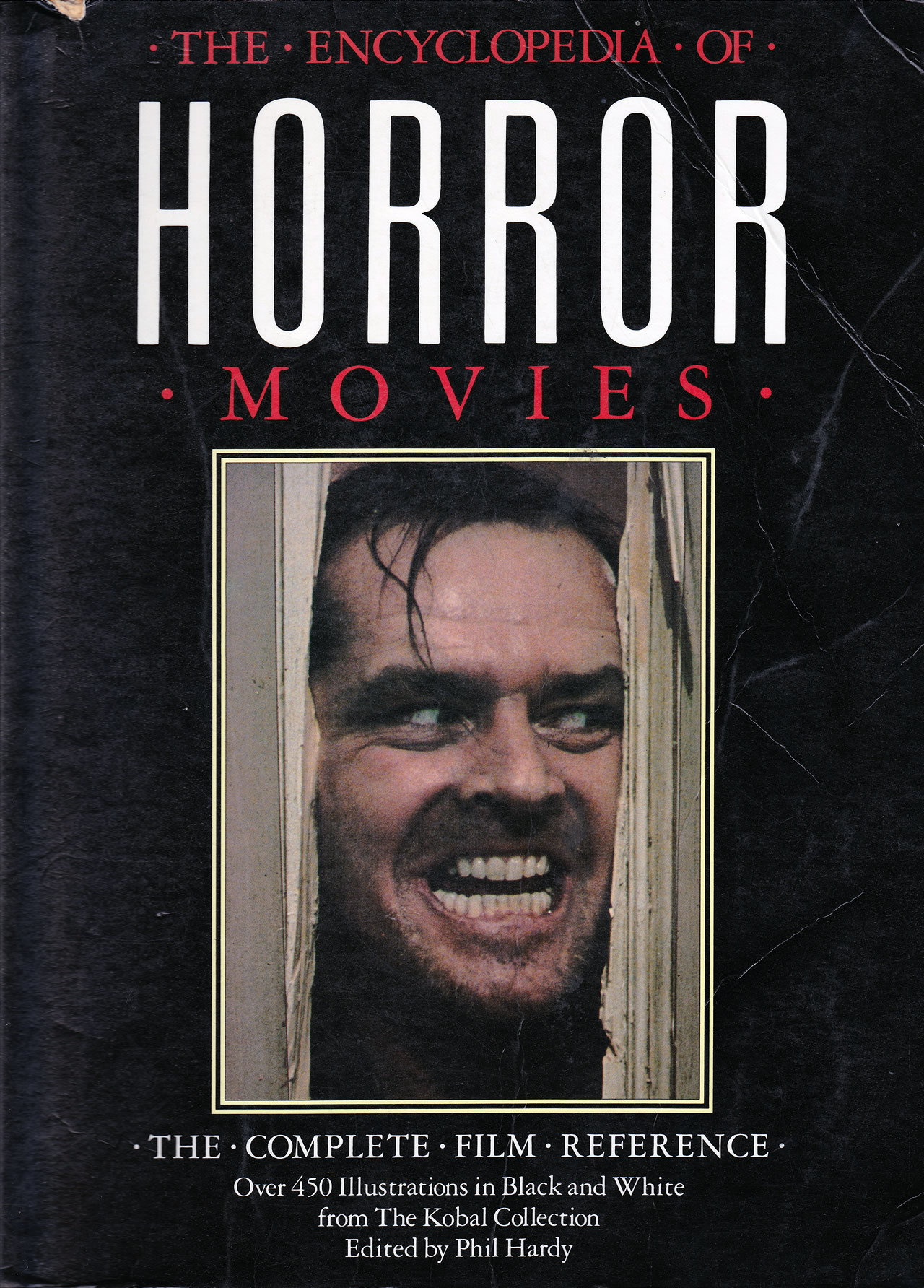 The Encyclopedia of Horror Movies