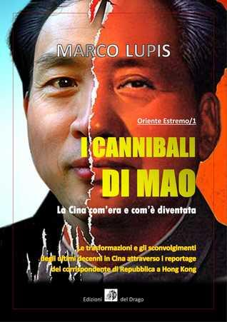 I Cannibali di Mao(Oriente Estremo, #1)