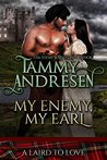 My Enemy, My Earl (A Laird to Love, #1)