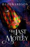 The Last Motley