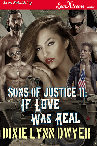 Sons of Justice #11: If Love Was Real