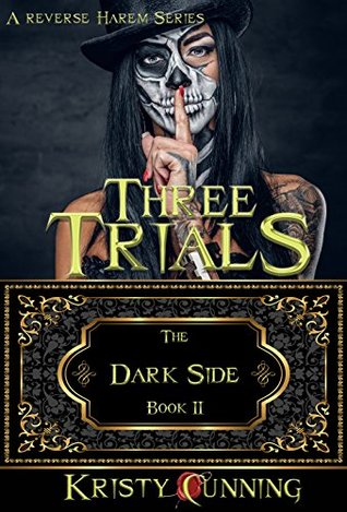 Three Trials (The Dark Side, #2)