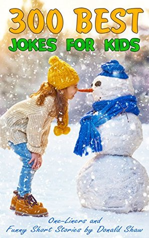 300 Jokes for Kids with Cartoons: Best One-Liners and Funny Short Stories (Joke books for Ages 4-6, 7-9, 8-12)