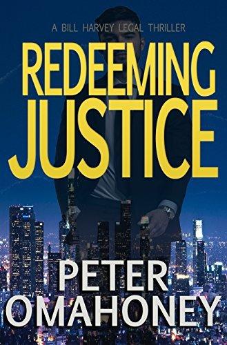 Redeeming Justice: A Legal Thriller (Bill Harvey Book 2)