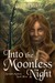 Into the Moonless Night