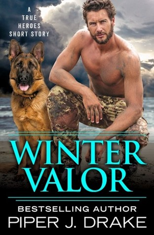 Winter Valor by Piper J Drake