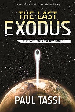 the-last-exodus-the-earthborn-trilogy-book-1