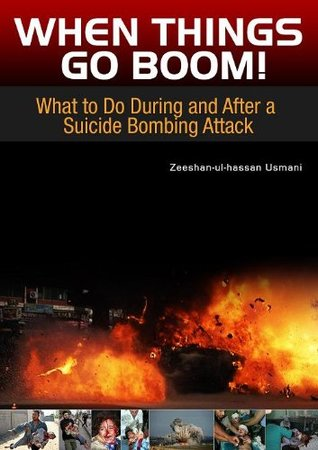 When Things Go Boom! – What to Do During and After a Suicide Bombing Attack