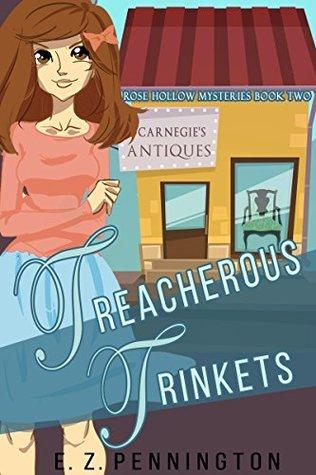 Treacherous Trinkets by E.Z. Pennington