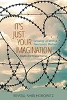 Book cover for It`s Just Your Imagination
