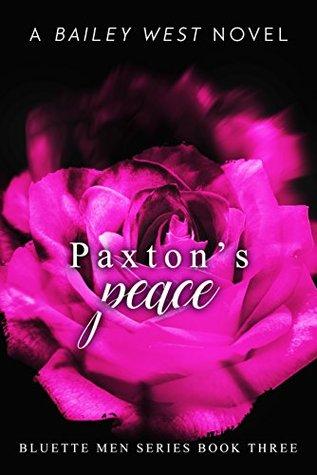 Paxton's Peace (Bluette Men #3)