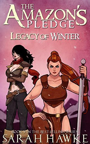 Legacy of Winter (The Amazon's Pledge #5)
