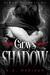 Gray's Shadow