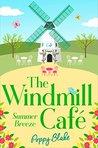 Summer Breeze – Part One The Windmill Café