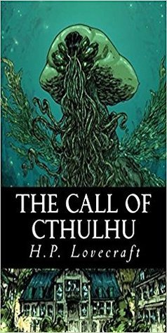 THE CALL OF CTHULHU: THE CALL OF CTHULHU by H.P.LOVECRAFT