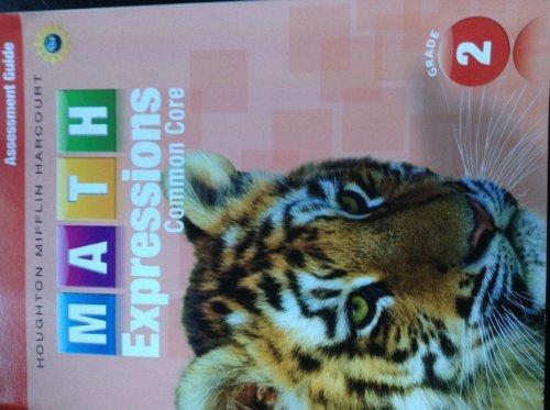 Math Expressions: Teacher Assessment Guide Grade 2