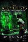 The Alchemists: A...