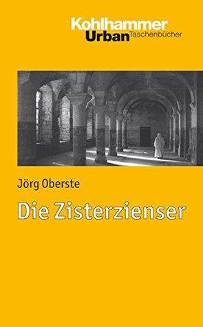 Die Zisterzienser (Urban-Taschenbücher 744)
