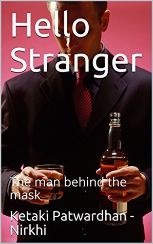 Hello Stranger: The man behind the mask