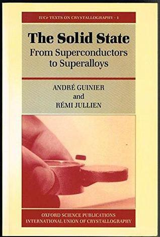 The solid state : from superconductors to superalloys