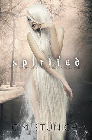 Spirited (The Academy of Spirits and Shadows)