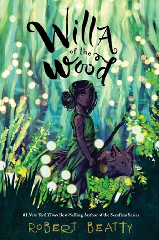 Book Review: Willa of the Wood by Robert Beatty
