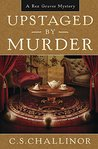 Upstaged by Murder (Rex Graves Mystery, #10)