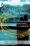 Magic Ember (Enchanted, #2)