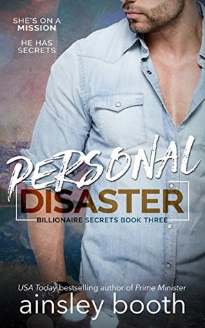 Personal Disaster (Billionaire Secrets Book 3)