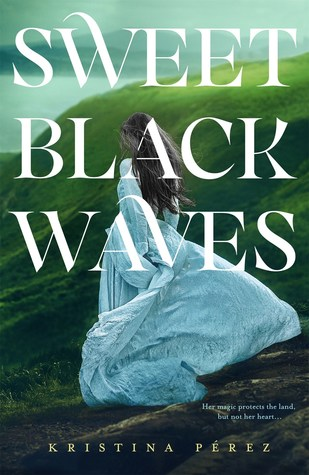 Fresh Fridays: Sweet Black Waves (#1) by Kristina Pérez
