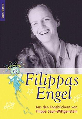 Filippas Engel - eBook: Aus den Tagebüchern von Filippa Sayn-Wittgenstein