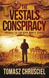 The Vestals Conspiracy: A Prequel Novella To The Nina Monte Mystery Thriller Series