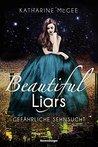 Beautiful Liars, ...