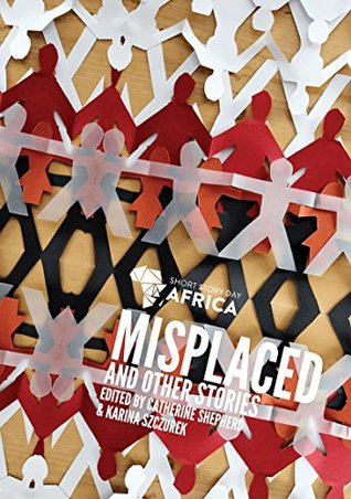 Misplaced & Other Stories: New Short Fiction from African Kids