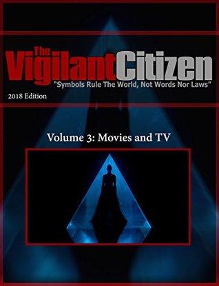 The Vigilant Citizen 2018 Volume 3: Movies and TV
