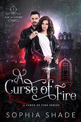 A Curse of Fire (Fae Academy Book 1)