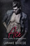 Ace (Moonshine Task Force #4)
