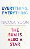 Everything, Everything AND The Sun Is Also a Star Two-book Bundle