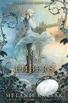 Ice and Embers by Melanie Karsak