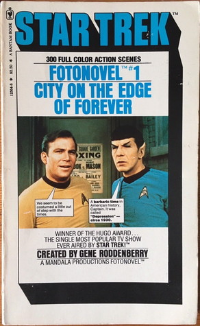 The City on the Edge of Forever (Star Trek Fotonovel #1)
