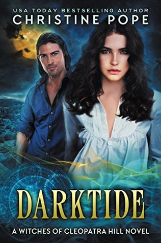 Darktide (The Witches of Cleopatra Hill #10)